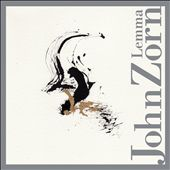 John Zorn: Lemma