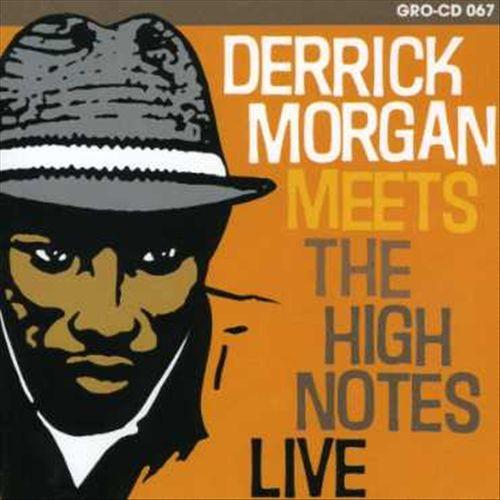 Derrick Meets the Highnotes