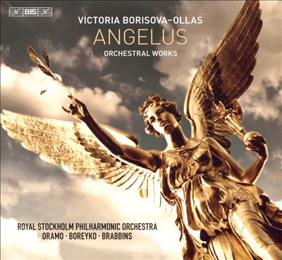 Victoria Borisova-Ollas: Angelus - Orchestral Works