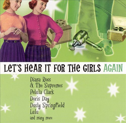 Let's Hear It for the Girls Again