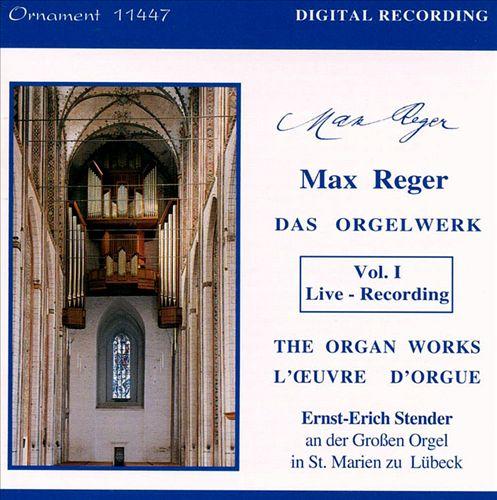 Reger: Organ Works, Vol. 1