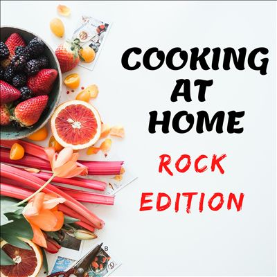 Cooking at Home [Rock Edition]