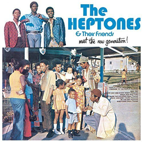 The Heptones & Their Friends-Meet the Now Generation!