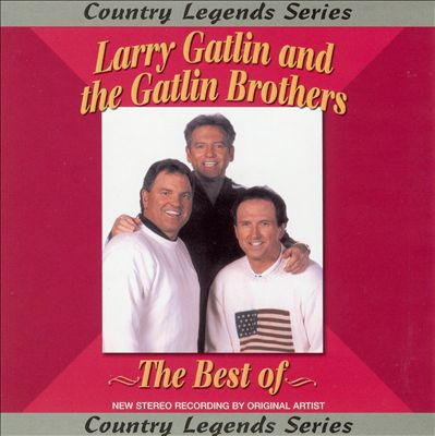 The Best of Larry Gatlin & the Gatlin Brothers [Masters]