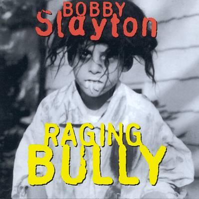 Raging Bully