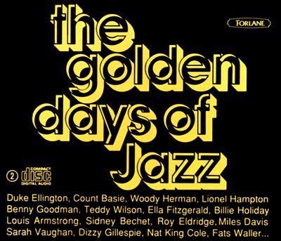 Golden Days of Jazz