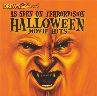 Drew's Famous as Seen on Terrorvision: Halloween Movie Hits