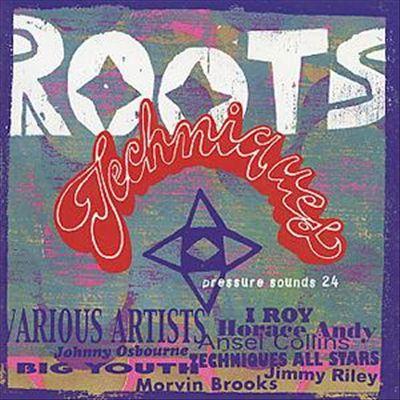 Roots Techniques
