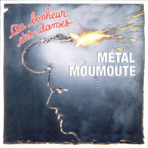 Metal Moumoute