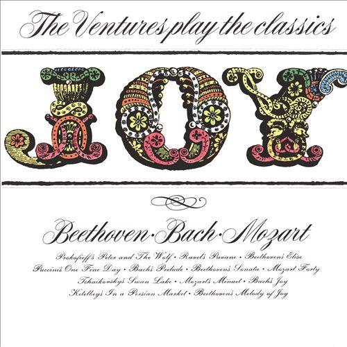 Joy! The Ventures Play the Classics