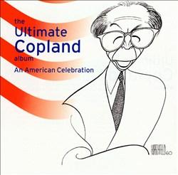 The Ultimate Copland Album