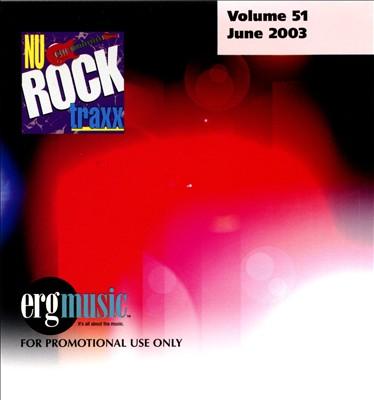 Nu Rock Traxx, Vol. 51