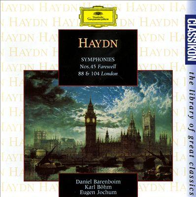"Haydn: Symphony Nos. 45 ""Farewell"", 88 & 104 ""London"""