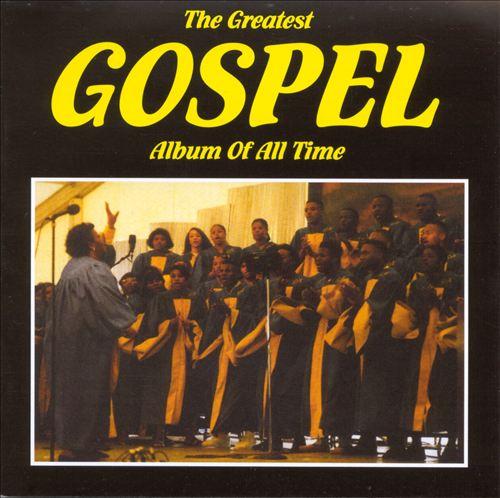 The Greatest Gospel Album of All Time