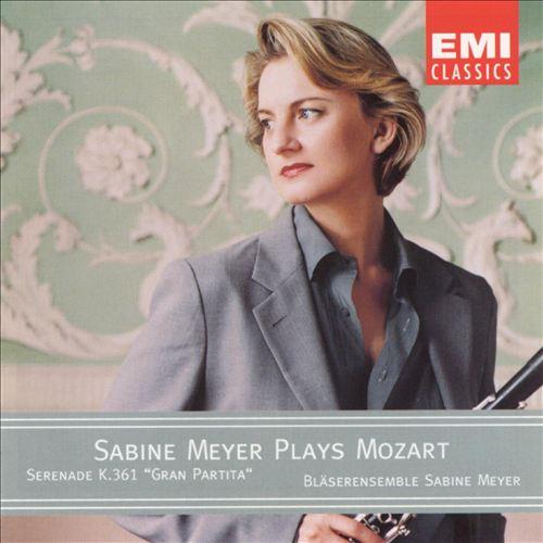 "Sabine Meyer Plays Mozart: Serenade, K361 ""Gran Partita"""