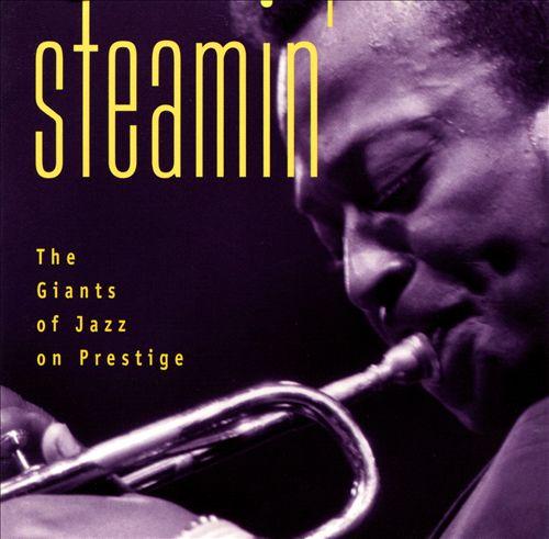 Jazz with Prestige: Steamin'