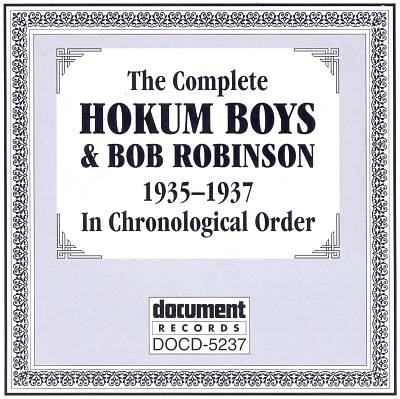 The Complete Hokum Boys & Bob Robinson 1935-1937