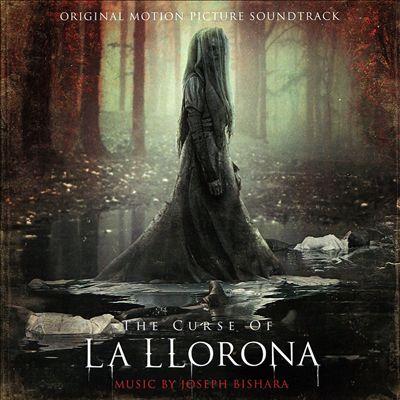 The Curse of La Llorona [Original Motion Picture Soundtrack]