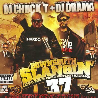 Down South Slangin 37