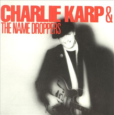 Charlie Karp & Namedroppers