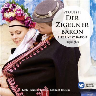 Strauss II: Der Zigeunerbaron - Highlights