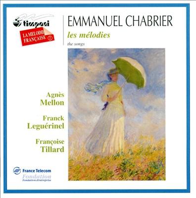 Emmanuel Chabrier: Les Mélodies