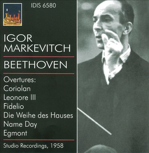 Igor Markevitch conducts Beethoven Overtures