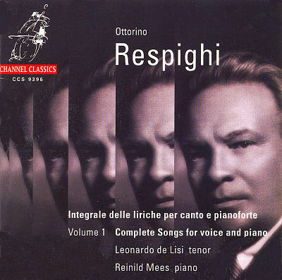 Respighi: Complete Songs for Voice & Piano, Vol. 1