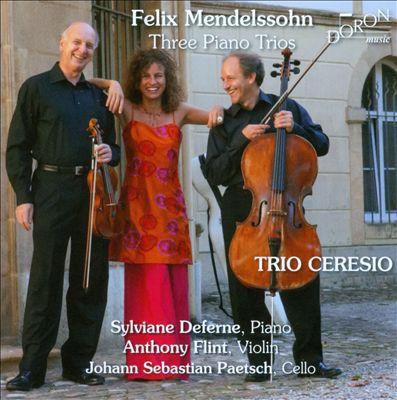 Mendelssohn: Three Piano Trios