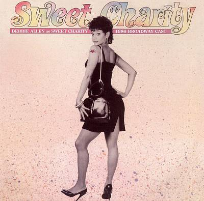 Sweet Charity [1986 Broadway Revival Cast]