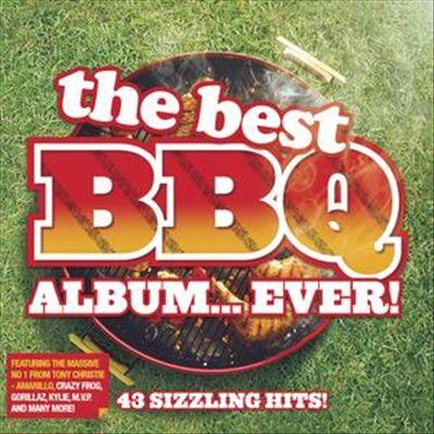 The Best BBQ Album... Ever!