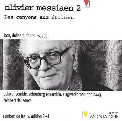 Olivier Messiaen 2: Des canyons aux étoiles...