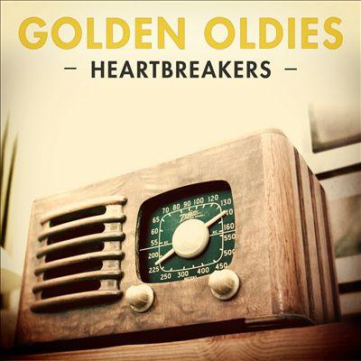 Golden Oldies: Heartbreakers