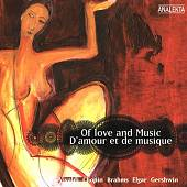 Of Love and Music / D'amour et de musique