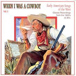 When I Was a Cowboy, Vol. 2
