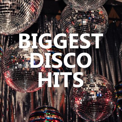 Biggest Disco Hits