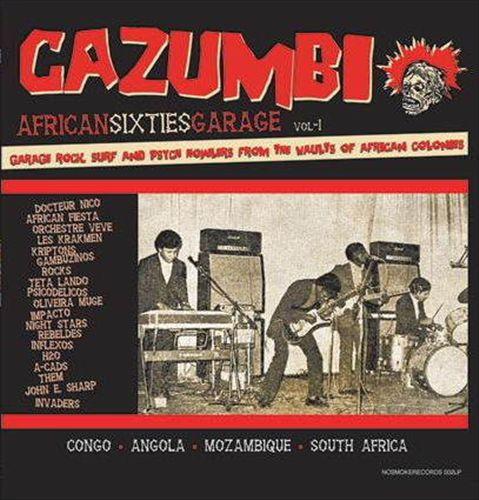 Cazumbi: African Sixties Garage Vol. 1