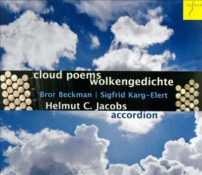 Bror Beckman, Sigfrid Karg-Elert: Cloud Poems