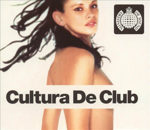 Cultura de Club [Ministry of Sound]