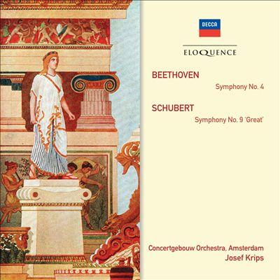 Beethoven: Symphony No. 4; Schubert: Symphony No. 9