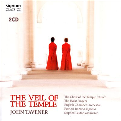 John Tavener: The Veil of the Temple
