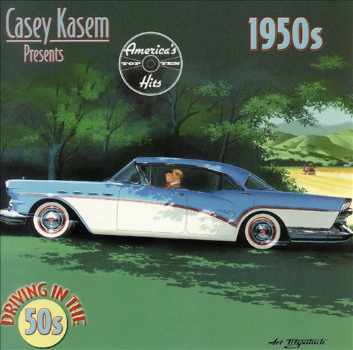 Casey Kasem: Driving in the 50s