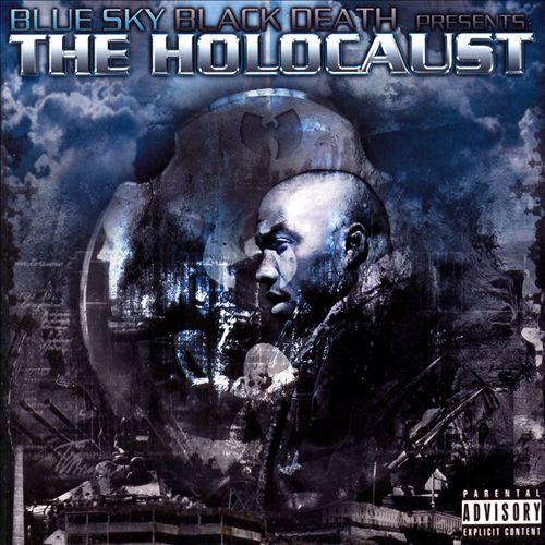 Blue Sky Black Death Presents the Holocaust