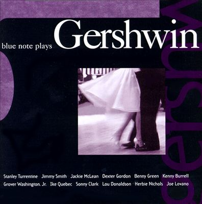 Blue Note Plays Gershwin [1999]