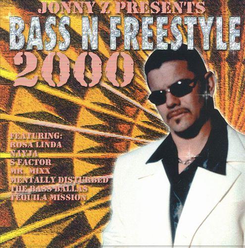 Jonny Z & Bass N Freestyle 2000