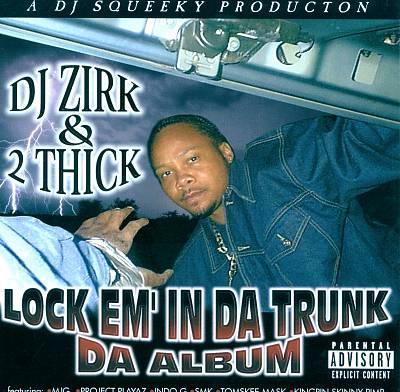 Lock Em' in Da Trunk: Da Album