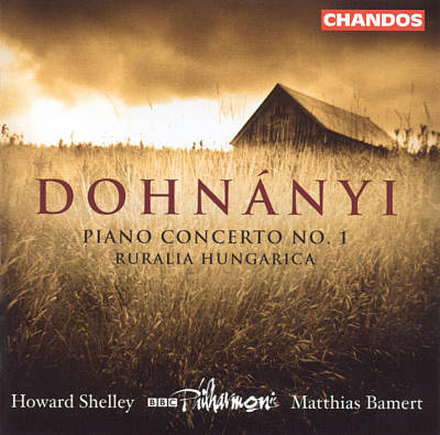 Dohnányi: Piano Concerto No. 1; Ruralia Hungarica