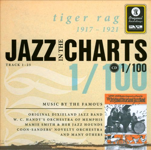 Jazz in the Charts, Vol. 1: Tiger Rag 1917-1921