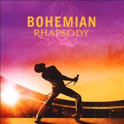 Bohemian Rhapsody [Original Motion Picture Soundtrack]