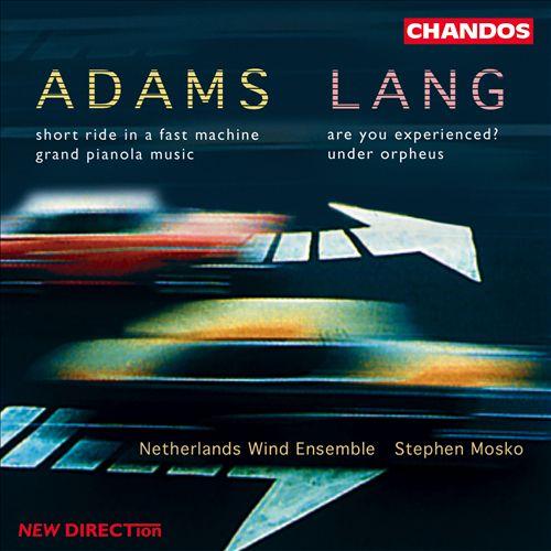 John Adams, David Lang; Works for Wind Ensemble